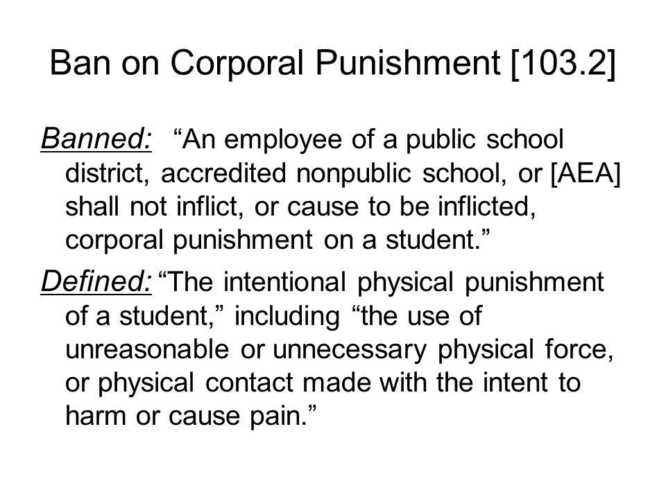 Ban on Corporal Punishment [103.2]